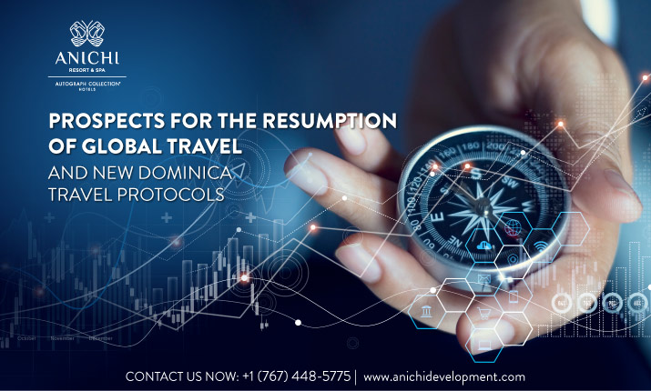 Prospects for the resumption of global travel and new Dominica travel protocols