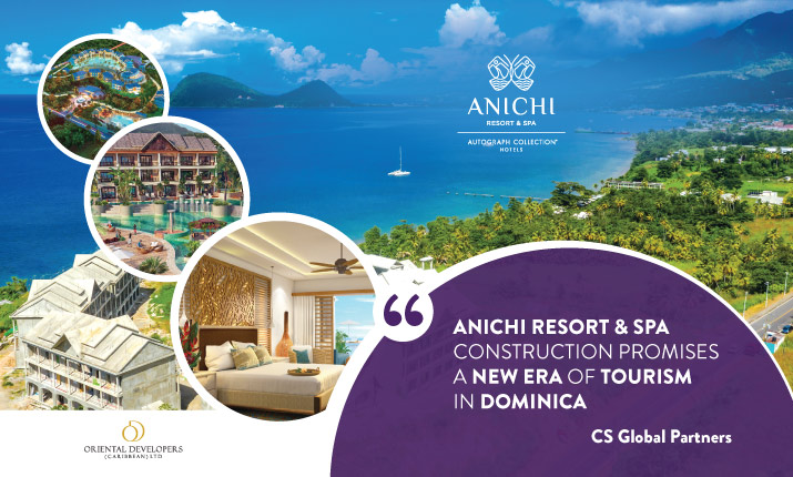 CS Global Partners: Anichi Resort & Spa Construction Promises a New Era of Tourism in Dominica